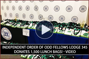 The highlight video of this generous donation of 1,500 lunch bags from the Independent Order of Odd Fellows Lodge 345!