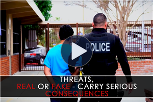 Video: Threats, Real or Fake - Carry Serious Consequences.