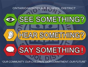 See something?, Hear Something?, Say Something! - Safety Campaign Logo