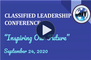 2020 Classified Leadership Conference Full Video