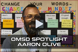 OMSD Spotlights - Aaron Olive Video