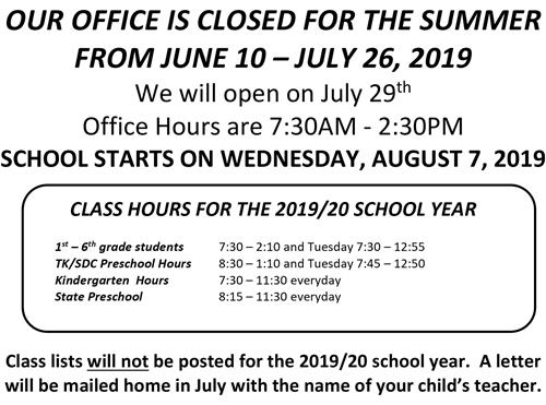 Office Closed from June 10 through July 26, 2019