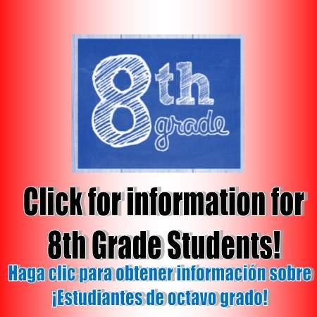 Click for INformation for 8th Graders