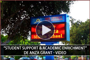 "Click here to watch the highlight video about the ""Student Support & Academic Enrichment"" Grant for De Anza Middle School"