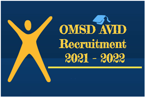 OMSD AVID Recruitment 2021-2022