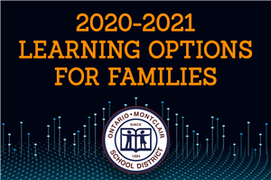 OMSD 2020-2021 Learning Options for Families - Click Here to View!