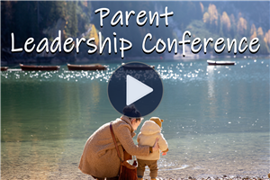 Parent Leadership Conference 2020 Highlight Video - Click here to view!
