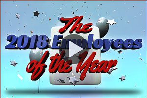 The 2018 Employees of the Year Video