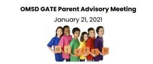 OMSD GATE Parent Advisory Meeting - English