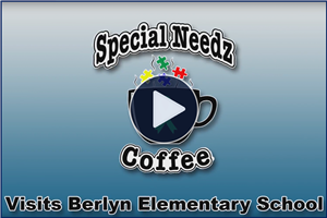 Special Needz Coffee - Visits Berlyn Elementary School - Click Here to View!