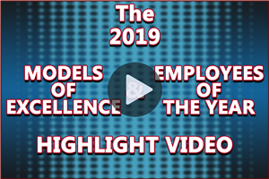 Video: The 2019 Models of Excellence & Employees of the Year Highlights.