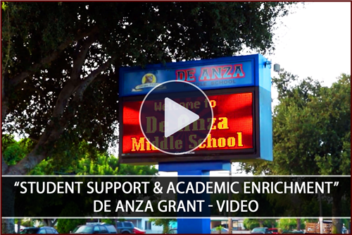 "De Anza Middle School receives the ""Student Support & Academic Enrichment"" Grant! - Video"