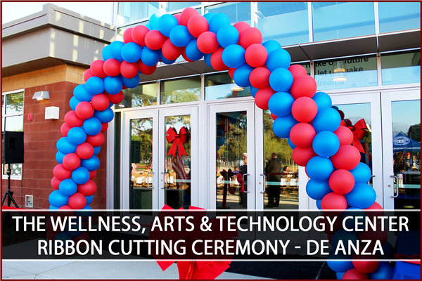 The De Anza Wellness, Arts & Technology Center is now officially open! - Click here to read more
