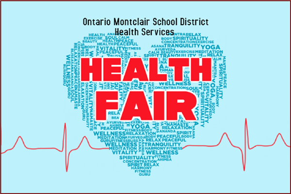 Ontario-Montclair School District's Health Fair! - Click here for more information!