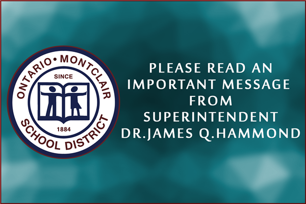 An Important Message from Superintendent Dr. James Q. Hammond