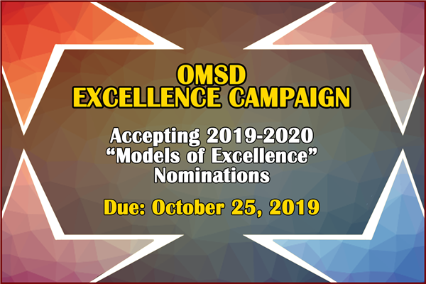OMSD Models of Excellence Nominations - Click here for Nomination Form & Additional Information