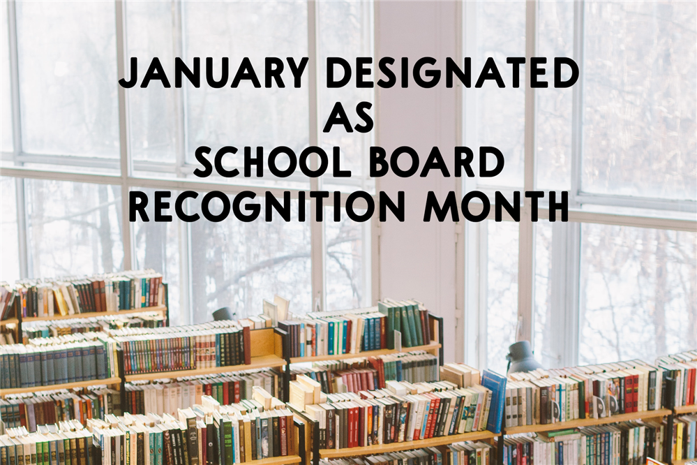 January Designated as School Board Recognition Month