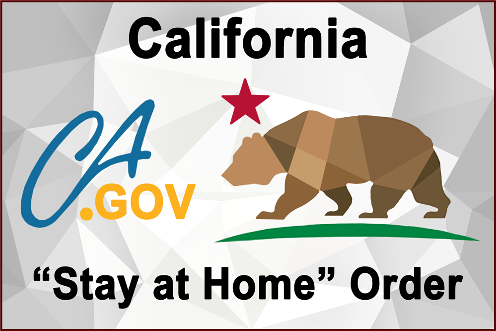 "California ""Stay at Home"" Order"