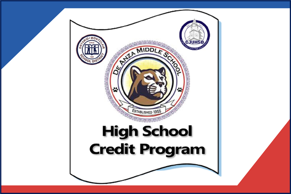 De Anza Middle School - High School Credit Program - Click Here to Learn More!