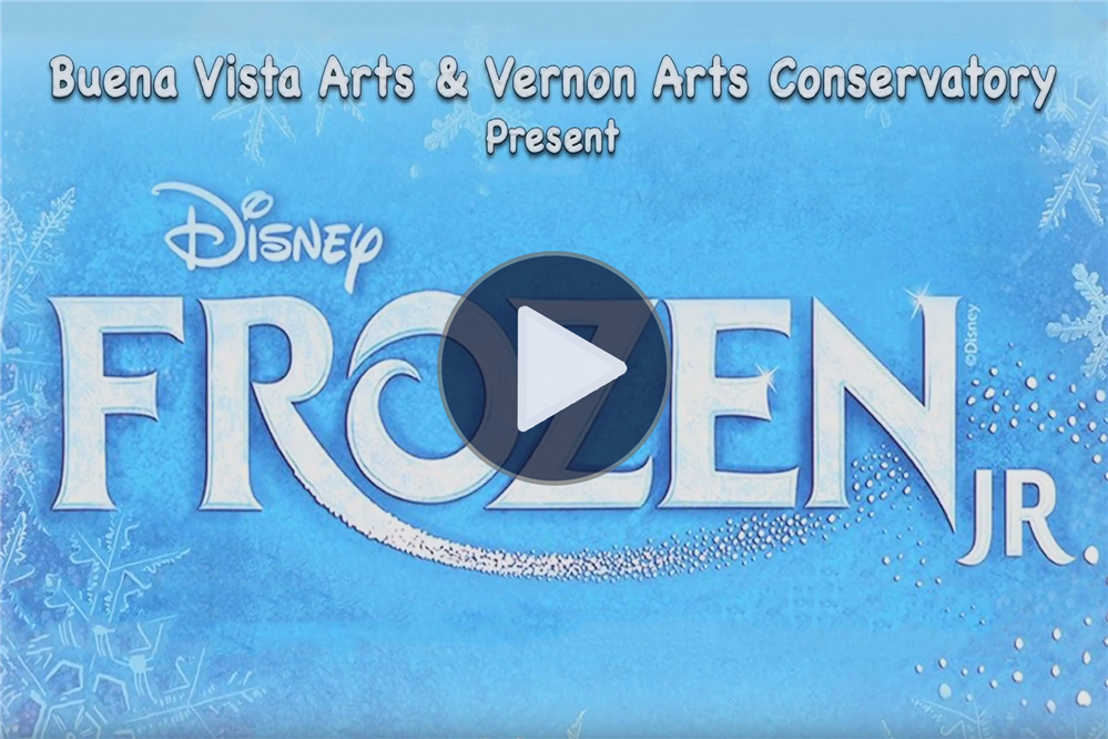 Buena Vista Arts & Vernon Arts Conservatory present Frozen Jr. - Click here to watch the highlights!