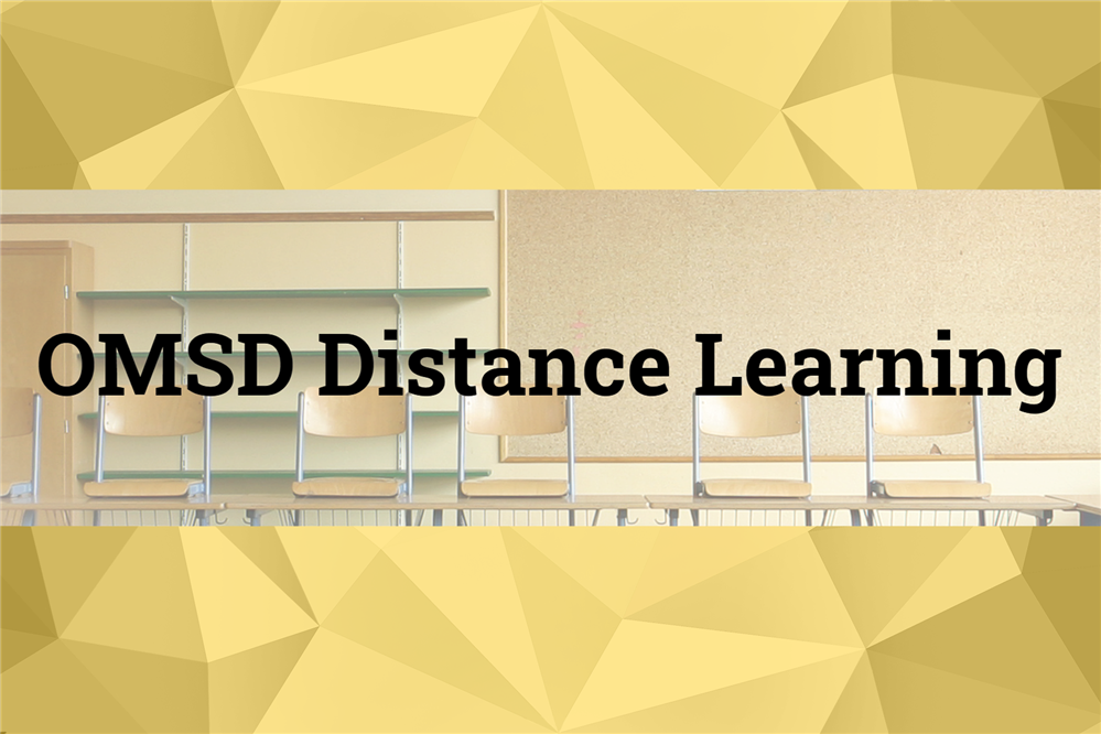 OMSD Distance Learning - Click Here to Get Started!