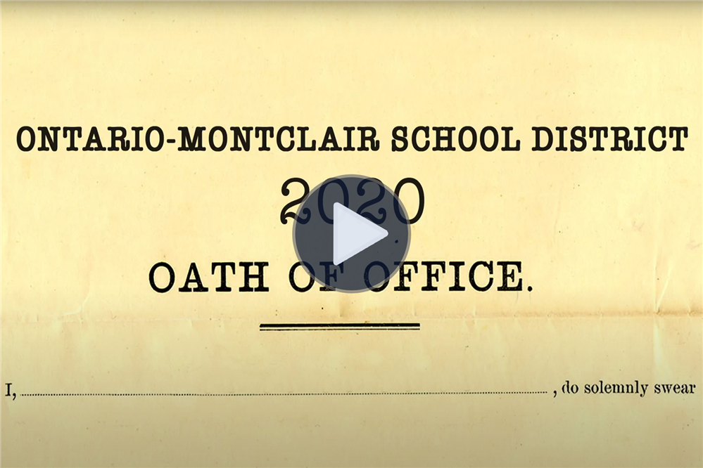 The 2020 Ontario-Montclair School District Board of Trustees - Oath of Office - Click Here to View!