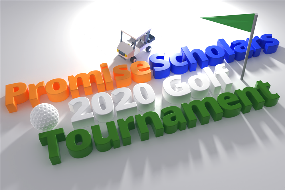 The 2020 Promise Scholars Golf Tournament - Click here for Tickets & Information.