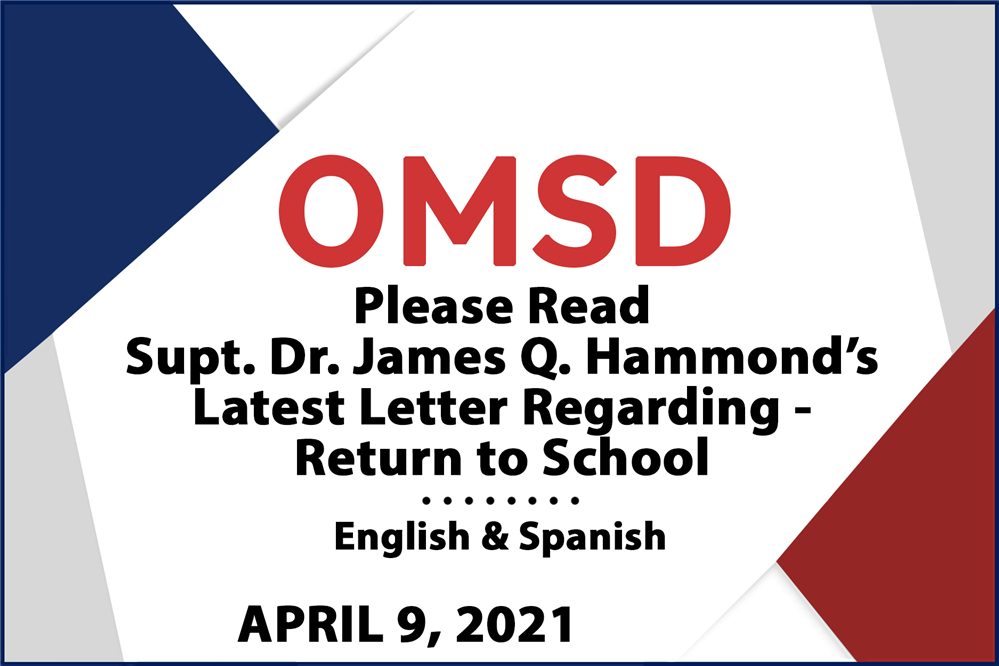 Please Read Superintendent Dr. James Q. Hammond's Latest Letter Regarding Return to School.. - English & Spanish