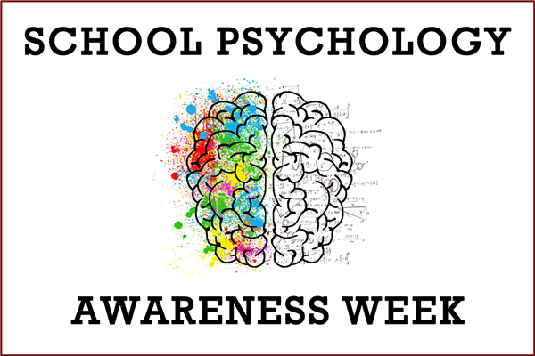 School Psychology Awareness Week - November 12th-16th, 2018